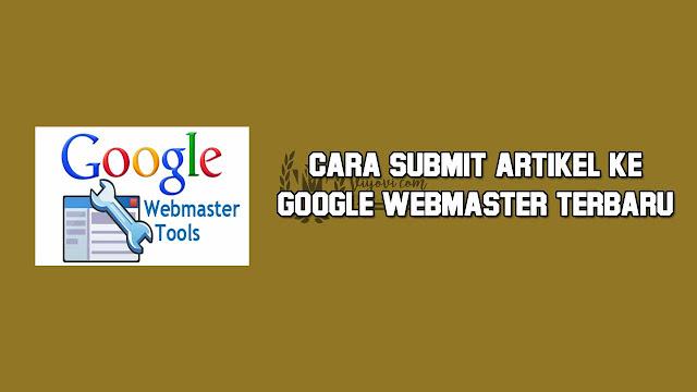 submit artikel ke google webmaster
