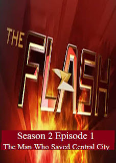 Download The Flash Season 2 Episode 1 (The Man Who Saved Central City).