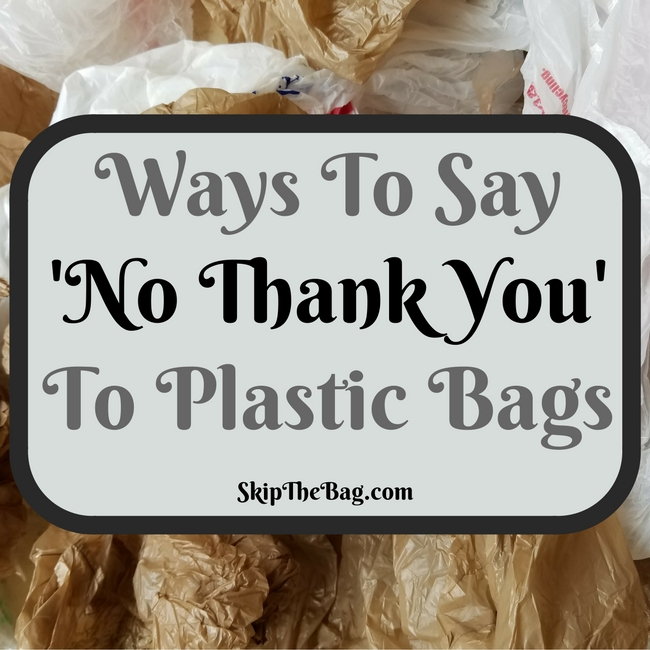 Fun and practical ways to tell cashiers 'no thank you' to plastic bags while shopping.