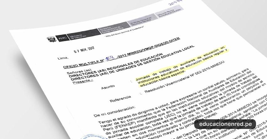 OFICIO MÚLTIPLE N° 108-2017-MINEDU/VMGP-DIGEDD-DITEN - Jornada de trabajo de auxiliares de educación en instituciones educativas de educación básica regular y educación básica especial - www.minedu.gob.pe