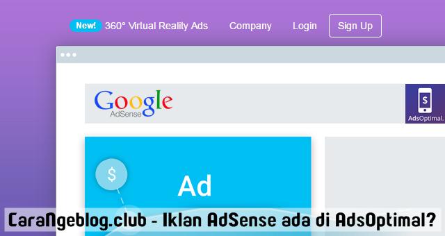 Alasan Kenapa AdsOptimal Tampilkan Iklan dari Google AdSense