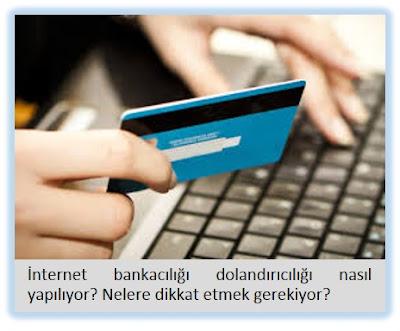 internet bankacı dolandırıcılığı, internet dolandırıcılığı, Akbank internet dolandırıcılığı