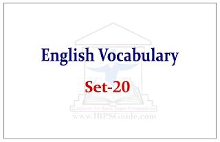 SBI PO Exam- English Vocabulary Set-20
