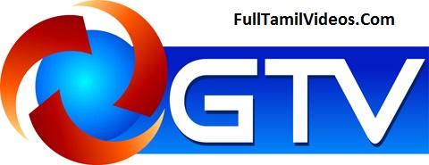 GTV Tamil Live Streaming - FullTamilVideos Com - tamil tv