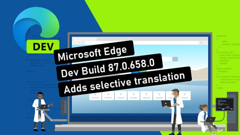 Microsoft Edge build 87.0.658.0 adds the ability to translate selected text