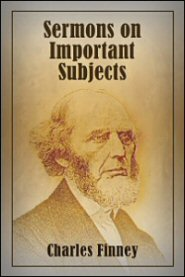 Charles G. Finney-Sermons On Important Subjects-