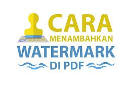 Cara Cepat Membuat Watermark di PDF Tanpa atau Pakai Software Gratis