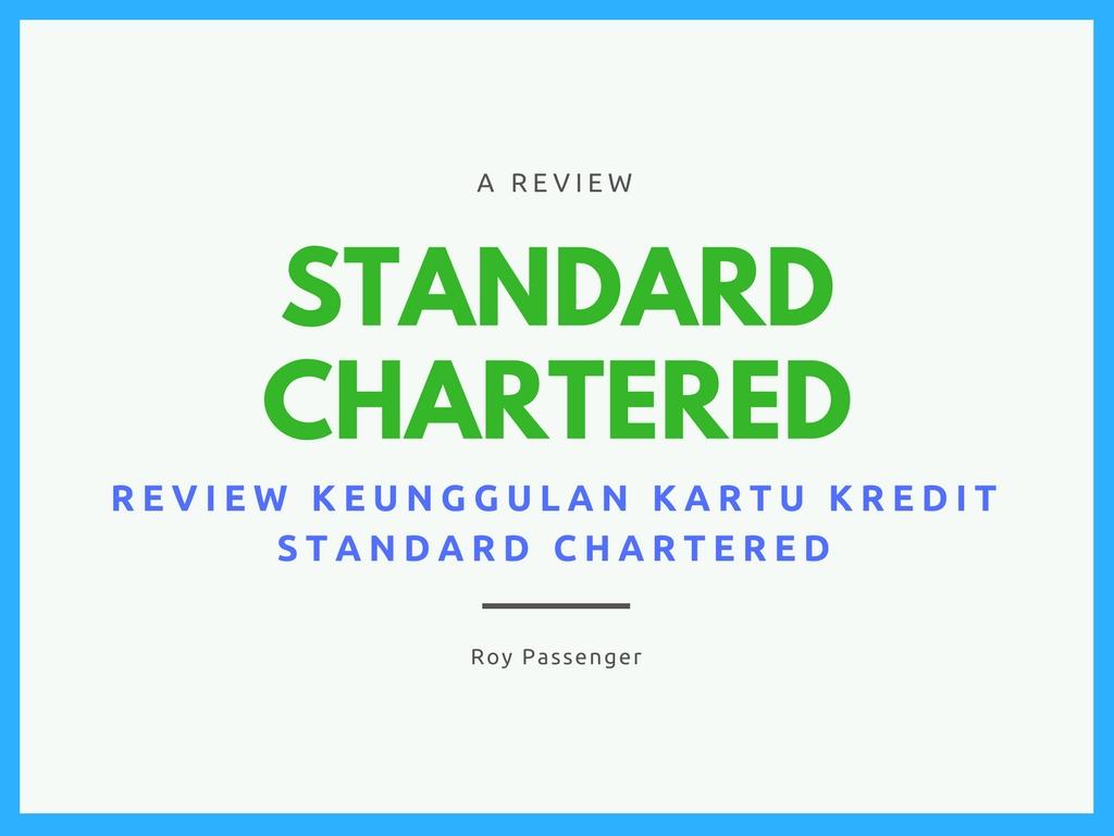 Keunggulan Kartu Kredit Standard Chartered Kartu Bank
