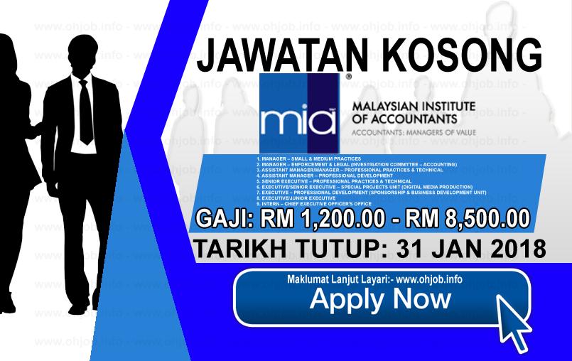 Jawatan Kerja Kosong Institut Akauntan Malaysia - MIA logo www.ohjob.info januari 2018