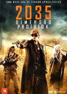 Baixar Filme 2035 – Dimensão Proibida Dual Audio