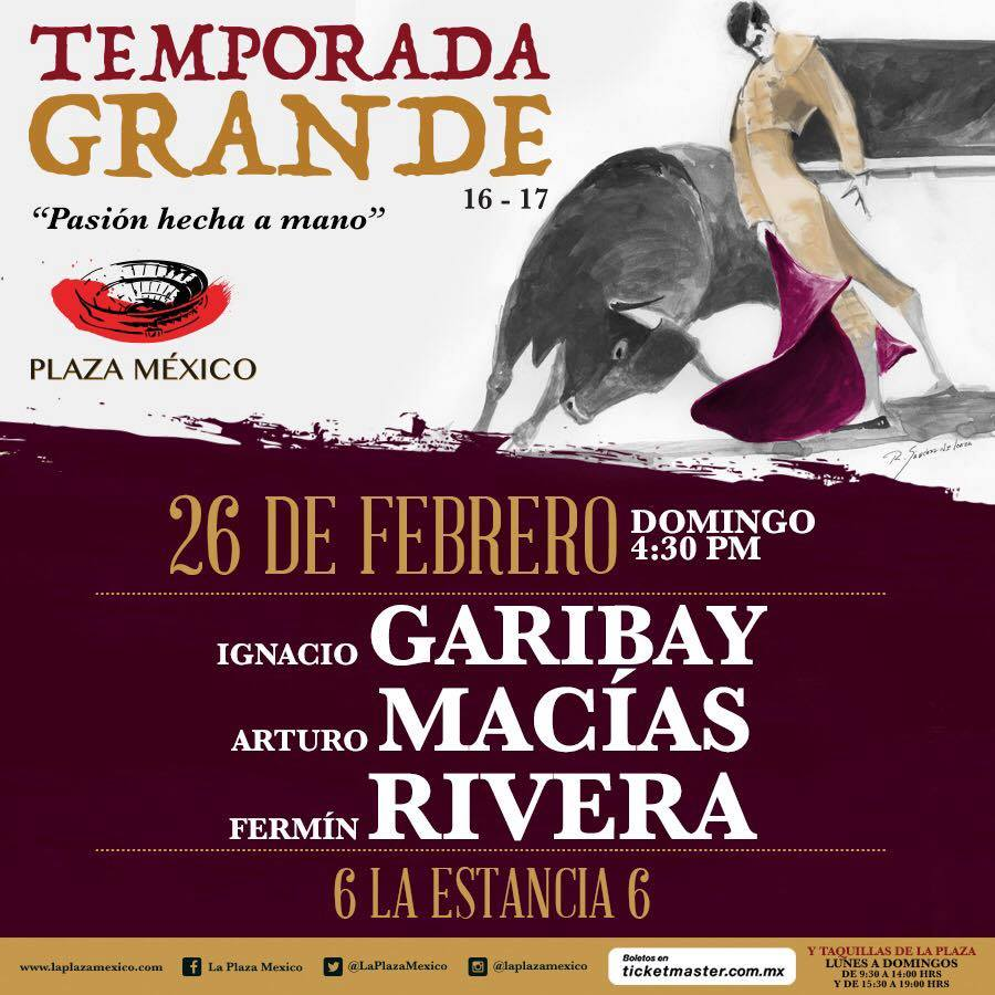 Tauromaquias Toros Online En Vivo Plaza Mexico 26 Febrero 2017 Unicable Garibay Macias Rivera Toros Tv