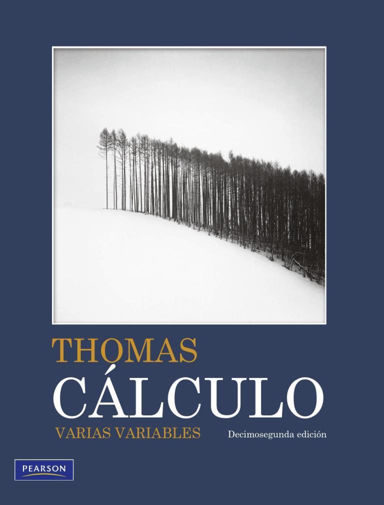 CALCULO - THOMAS C%C3%A1lculo+varias+variables%2C+12va+Edici%C3%B3n+%E2%80%93+George+B.+Thomas-FREELIBROS