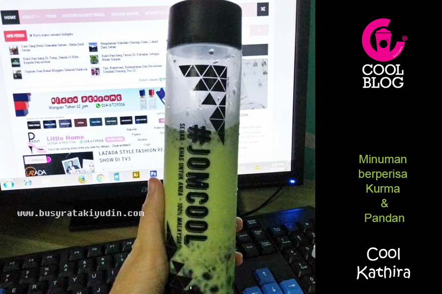 cool kathira, cool blog, minuman berperisa kurma, pandan, biji selasih, nikmatnya ramadan, botol limited edition, cool kathira sedap,