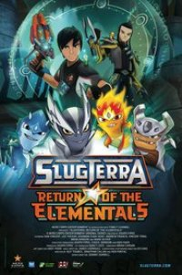 Watch Slugterra: Return of the Elementals Online Free in HD