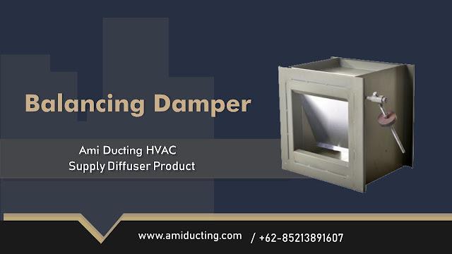 Balancing Damper Aksesoris Ducting