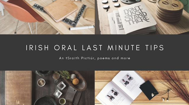 Irish oral last minute tips