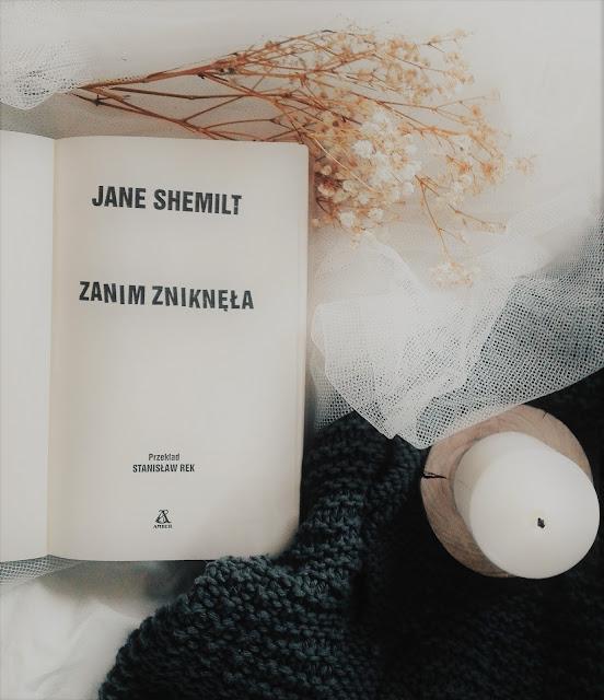 """114.""""Zanim zniknęła"""" Jane Schemilt"""