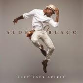 Aloe Blacc The Man Lyrics