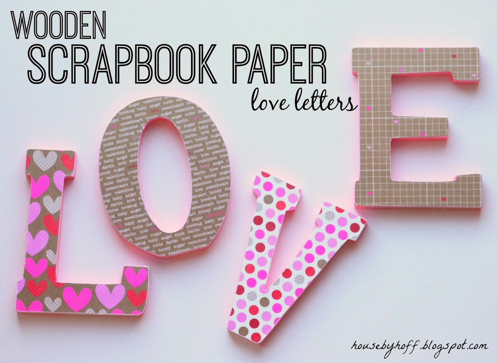 It S A Valentine Blog Hop Wooden Scrapbook Paper Love Letters