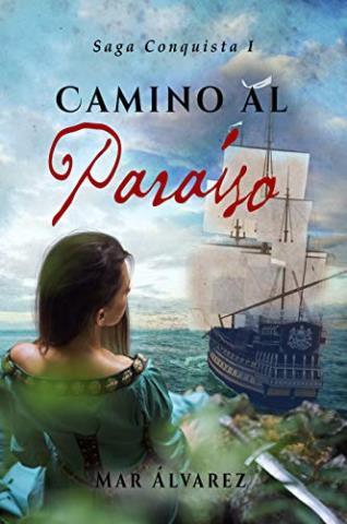 Camino al paraíso (Finalista Premio RNR-Vergara 2014) – Mar Álvarez