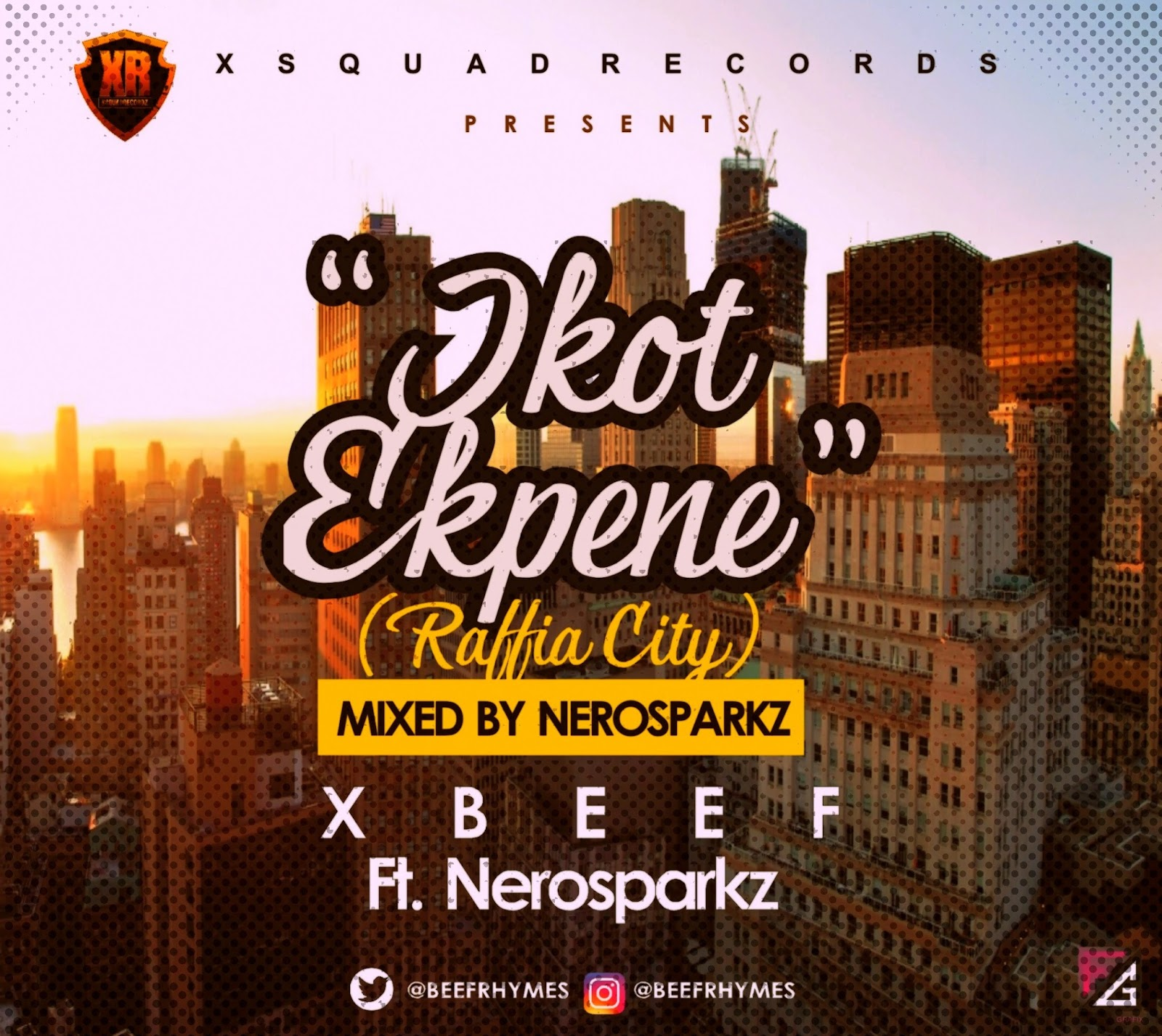 Download MUSIC: Xbeef – Ikot Ekpene (Raffia City) ft Nerosparkz | @Beefrhymes