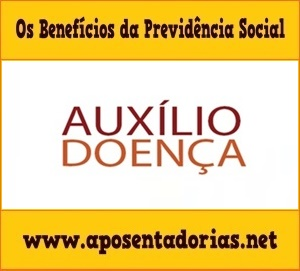 A Renda do Auxílio-Doença na Previdência Social.