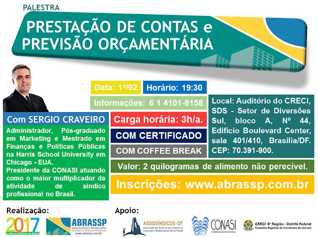 Palestra prestação de contas e previsão orçamentária com Sérgio Craveiro em Brasília
