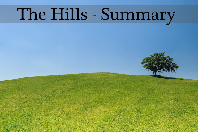 """The Hills"" by Manoj Das  - summary"