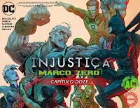 Injustiça - Marco Zero #12