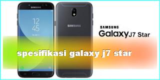 Harga dan spesifikasi Samsung Galaxy J7 Star februari 2018