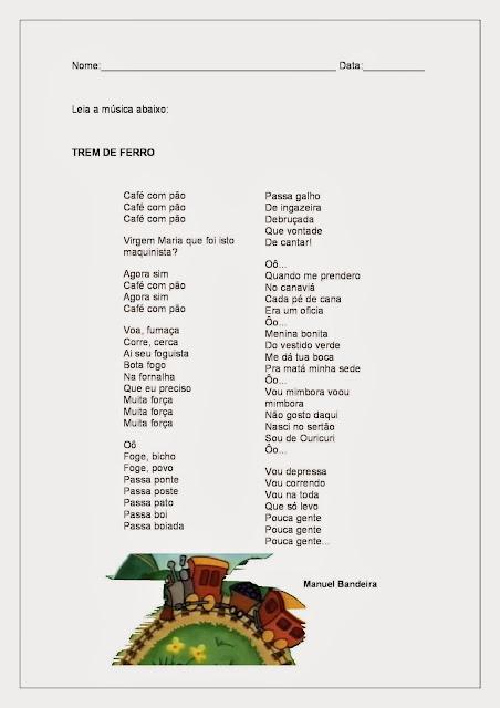 Para a postagem Trem de Ferro Manuel Bandeira trouxe o poema/música Trem de Ferro com algumas atividades de alfabetização para alunos do terceiro ano do ensino fundamental.