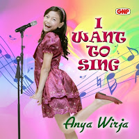 Lirik Lagu Anya Wirja I Want To Sing