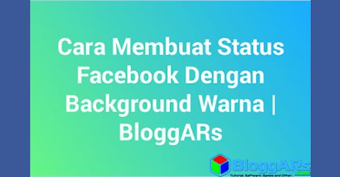 Cara Membuat Status Facebook Dengan Background Warna