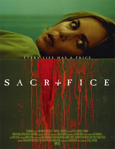 Ver Sacrifice (El sacrificio) (2016) Online