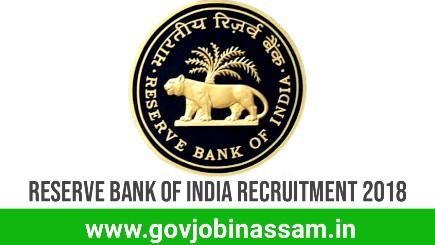 Reserve Bank Of India Recruitment 2018, govjobinassam