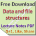 Data and file structures Lecture Notes PDF Download
