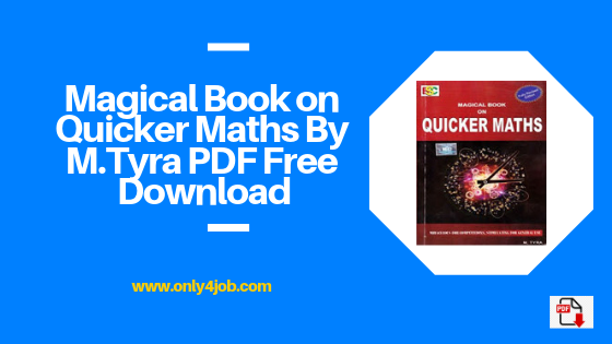Magical Book on Quicker Maths By M Tyra PDF Free Download - Only4Job