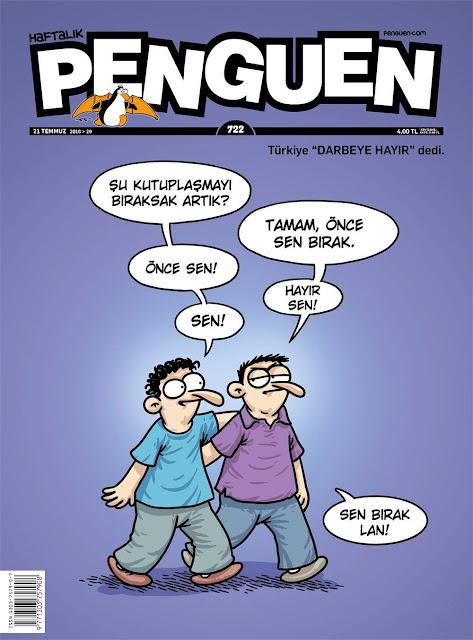 Penguen Dergisi - 21 Temmuz 2016 Kapak Karikatürü