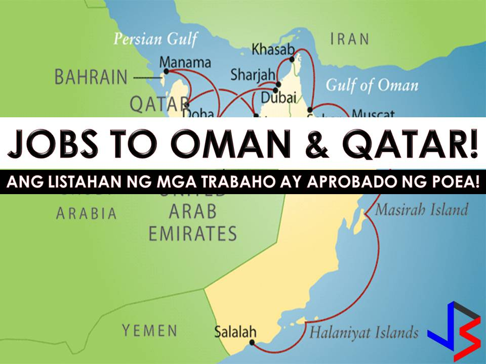 Oman and Qatar are currently hiring for Filipino workers. This is the latest job orders from Philippine Overseas Employment Administration (POEA) employment sites this 2018. There are many companies in Qatar and Oman who wants to hire Filipino workers. International employment opportunities in the said countries are open for technician, welder, cleaner, waiter, cook, driver, laborer, mechanic and many others!     Please reminded that jbsolis.com is not a recruitment agency, all information in this article is taken from POEA job posting sites and being sort out for much easier use.     The contact information of recruitment agencies is also listed. Just click your desired jobs to view the recruiter's info where you can ask a further question and send your application letter. Any transaction entered with the following recruitment agencies is at applicants risk and account.
