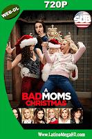 La Navidad De Las Madres Rebeldes (2017) Subtitulada HD Web-Dl 720p - 2017