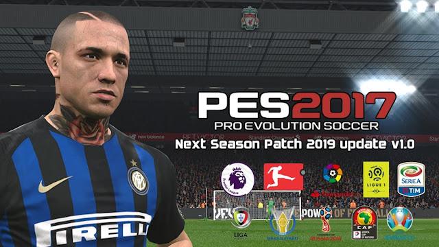 PES 2017 Next Season Patch 2019 AIO - Update & Fix V1.0
