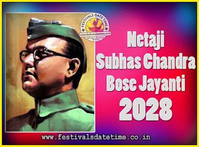 2028 Netaji Subhas Chandra Bose Jayanti Date, 2028 Subhas Chandra Bose Jayanti Calendar