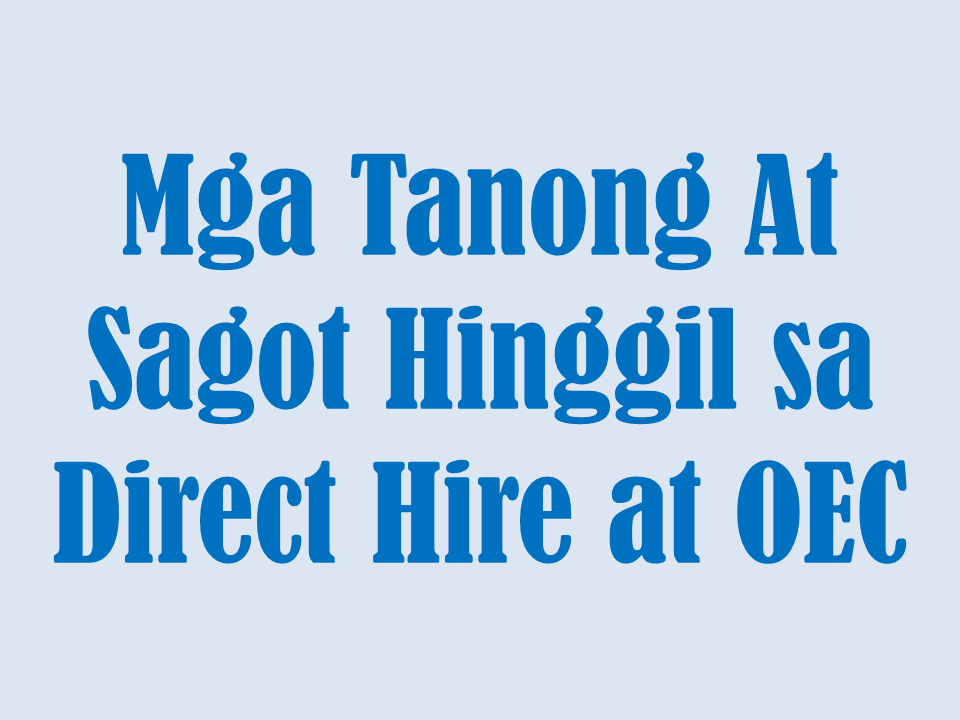 Tagalog post questions and answers about ofw direct hire and oec questions and answers regarding ofw direct hire and oec malvernweather Choice Image