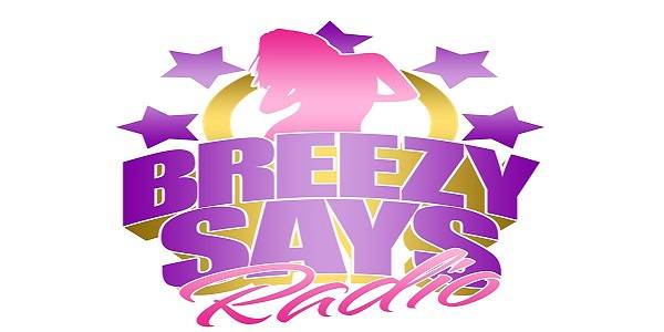 Breezy Says Radio