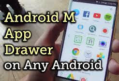 Android M how to install App Drawer on android Lollipop smartphone