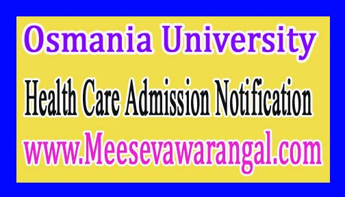 Osmania University Adv PG Diploma Courses in Health Care Admission Notification