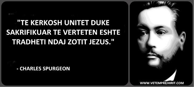 uniteti i krishtere, e verteta biblike, mesime biblike, thenie te krishtera, spurgeon shqip, sperxhen,