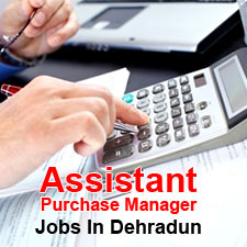 Assistant Purchase Manager in Vanar Rtreats - Jobs in Dehradun