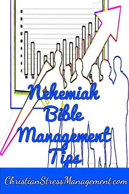 Nehemiah Bible Management Tips