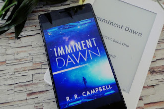 "Five Reasons Why You Have To Read ""Imminent Dawn"" by R.R. Campbell"